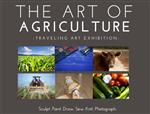 Title Image for the Art of Agriculture Traveling Art Exhibition