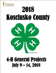 Image of the cover of the 2018 Kosciusko County General Projects Fairbook