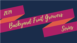 Backyard Fruit Grower Series