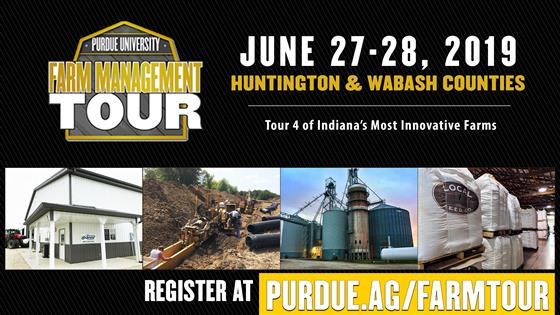 Purdue Farm Management Tour, June 27-28, Huntington & Wabash Counties