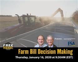 Purdue Farm Bill Decision Making Webinar, Jan. 16 at 9:30 AM. Register Today!