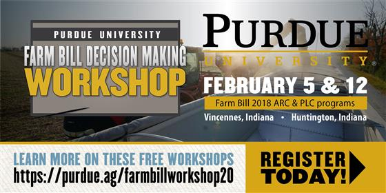 Purdue Farm Bill 2020 Decision Making Workshops