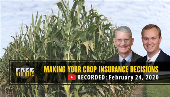Purdue Making Your Crop Insurance Decisions webinar recording, February 24, 2020