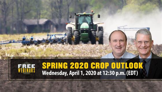 Purdue Spring 2020 Crop Outlook Webinar, April 1 at 12:30 p.m. EDT. Register Today!
