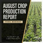 Attend the August Crop Report on August 12 from 1:30 to 2:30.