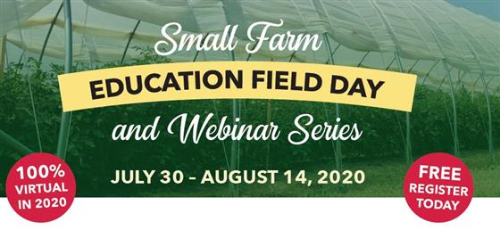 Small Farm and Education Field Day