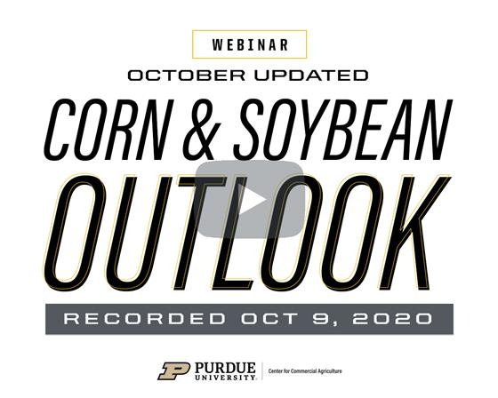 Purdue October Corn & Soybean Outlook Update Webinar Recording Available