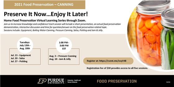 Purdue Extension's Mastering Home Food Preservation team is hosting a home food preservation virtual
