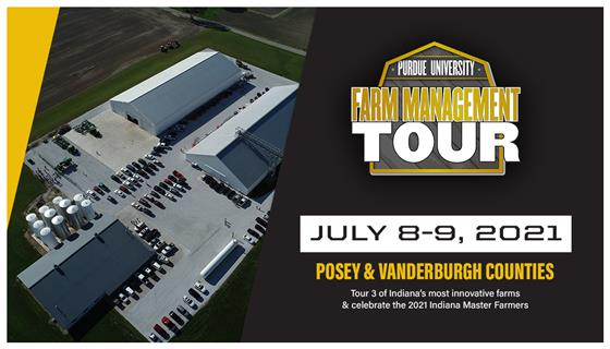 Purdue Farm Management Tour, July 8-9, 2021 visits Posey & Vanderburgh counties in southwest Indiana