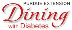 Purdue Extension- Dining with Diabetes