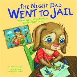 The Night Daddy Went to Jail